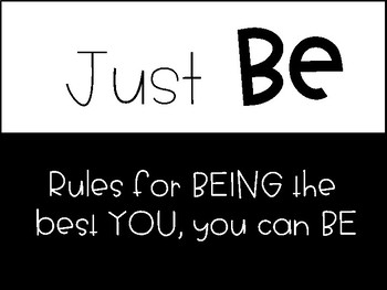Just Be! Be the best YOU, you can be!