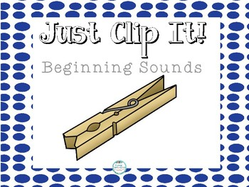 Just Clip it! Beginning Sounds