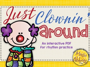 Just Clownin' Around with Rhythm {A Set of Games to Practi