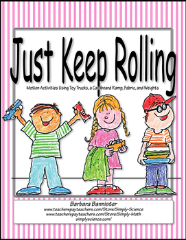 Just Keep Rolling!