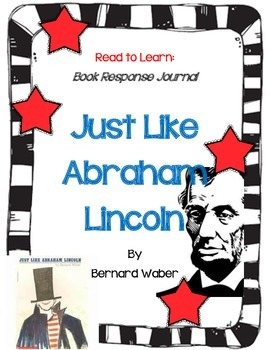 Just Like Abraham Lincoln - A Complete Book Study
