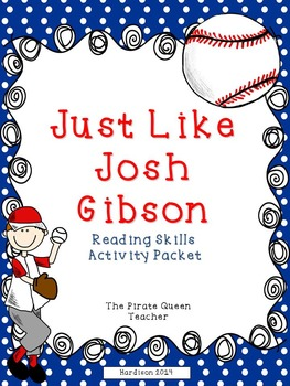 Just Like Josh Gibson Reading Street Reading Comprehension