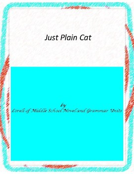 Just Plain Cat  Novel Unit With Literary and Grammar Activities