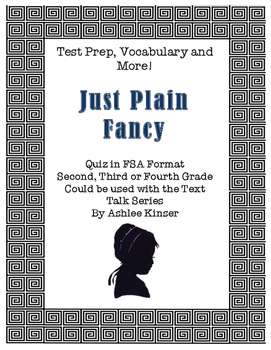 Just Plain Fancy - Vocabulary and Test Prep - Text Talk -