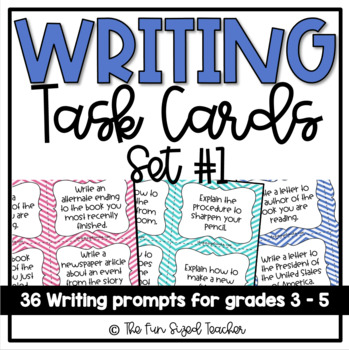 Writing Task Cards for Grades 3 - 5