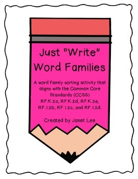 Just 'Write' Word Family Sort - Set 1