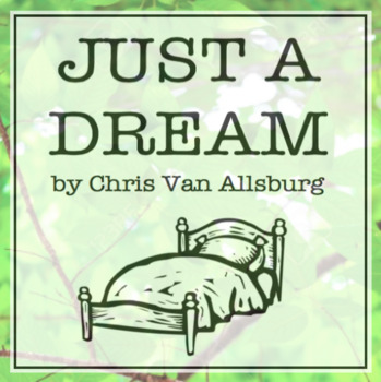 Just a Dream: an Earth Day Picture Book Study