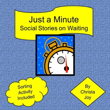 Just a Minute Social Stories on Waiting and Activity