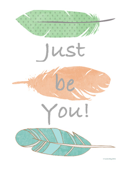 Just be You! Classroom Art Poster