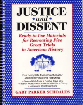 Justice and Dissent: Recreating Five Great Trials