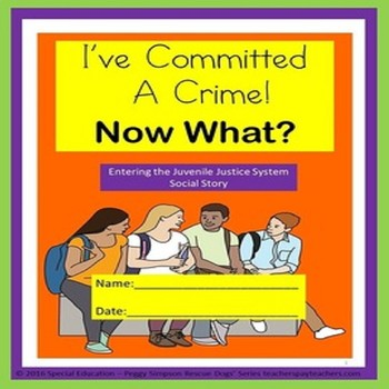 Juvenile Justice I've Committed a Crime - Now What?  Socia