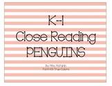 K-1 Close Reading: Penguins
