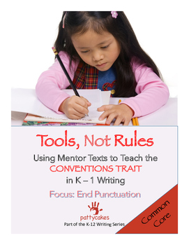 K-1 Conventions in Writing BUNDLE with Mentor Text Units a
