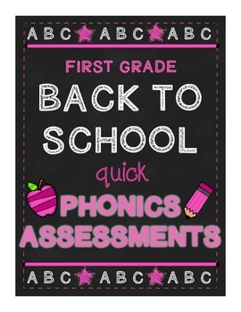 First Grade Back to School Quick Phonics Assessments