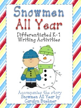 K-1 Snowmen All Year Differentiated Writing ( includes SMA