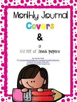 K-2 Monthly Journal Covers, Editing Guide and a Variety of
