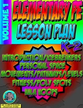 K-2 Physical Education Lesson Plan Volume 1