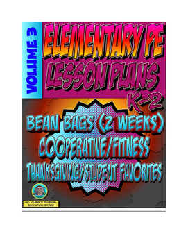 K-2 Physical Education Lesson Plan Volume 3