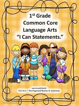"K-3rd Grade Common Core Language Arts ""I Can Statements"" Bundled"
