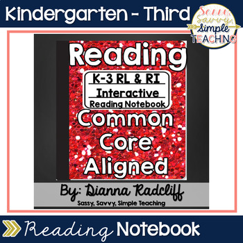 K-3 Interactive Reading Notebook [RL & RI Anchor Standards