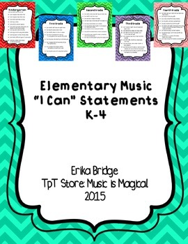 """K-4 Elementary Music """"I Can"""" Statements"""