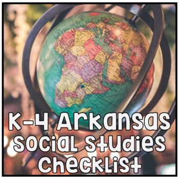 K-4 Social Studies Framework Checklists for the new Arkans