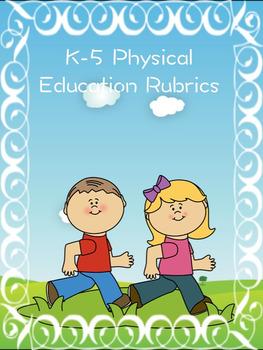 K-5 Physical Education Rubrics Standards Based