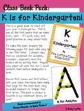 K is for Kindergarten! Class Book