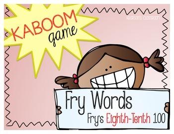 KABOOM Game ~ Fry Words ... Fry's Eighth thru Tenth 100 *D