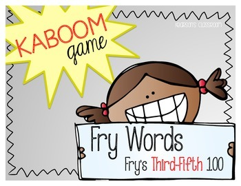 KABOOM Game ~ Fry Words ... Fry's Third thru Fifth 100 *Di