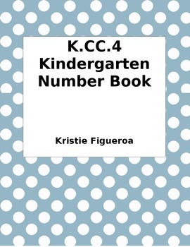 K.CC.4 Kindergarten Number Book