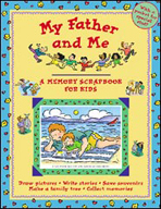 My Father and Me - A Memory Scrapbook for Kids