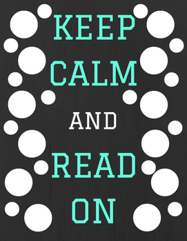 KEEP CALM AND READ ON Poster