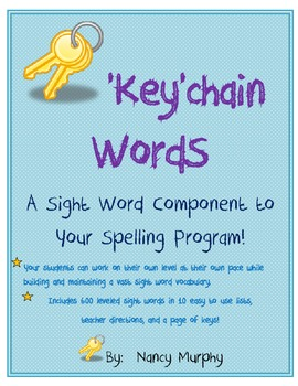 'KEY'chain Word Packet-A Sight Word Componenet to Your Spe