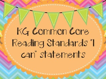 KG Common Core Standards ELA I can statements Learning Objectives