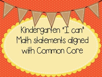 """KG Common Core Standards Math """"I can"""" statements"""