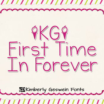 KG First Time in Forever Font: Personal Use