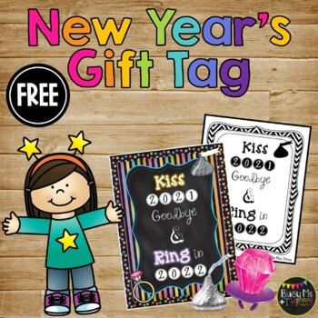 KISS 2016 Goodbye and RING in 2017, {Student Gift Tag}, New Year
