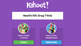 Kahoot: Drug Trivia Game