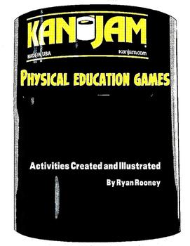 Kan Jam Physical Education Games