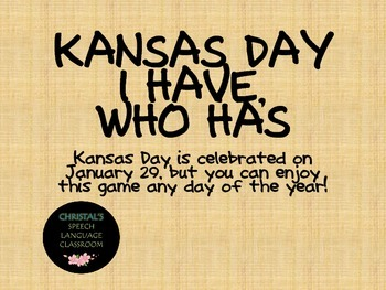 Kansas Day I Have Who Has