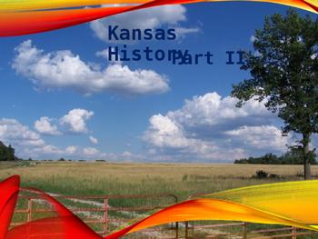 Kansas History PowerPoint - Part II
