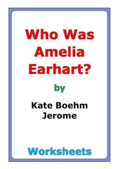 "Kate Boehm Jerome ""Who Was Amelia Earhart?"" worksheets"