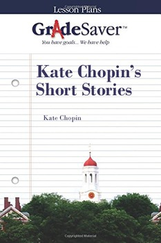 Kate Chopin's Short Stories Lesson Plan