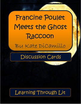 Kate DiCamillo FRANCINE POULET MEETS THE GHOST RACCOON - D