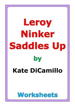"""Kate DiCamillo """"Leroy Ninker Saddles Up"""" worksheets"""