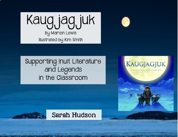 Kaugjagjuk - An Inuit Tale