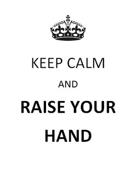 Keep Calm and Raise Your Hand Classroom Rules 8 Poster Sig