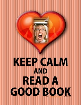 Keep Calm and Read a Good Book!