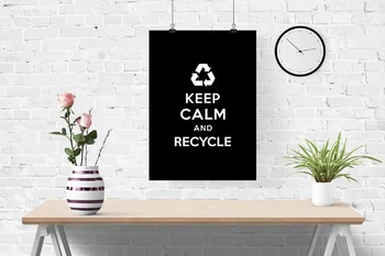 Keep Calm and Recycle classroom poster, white on black